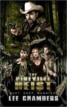 The Pineville Heist: Mr Lee Chambers: 9780986494314: Amazon.com: Books
