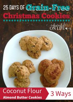 25 Days of Grain-Free Christmas Cookies - Almond Butter and Coconut cookies, 3-ways