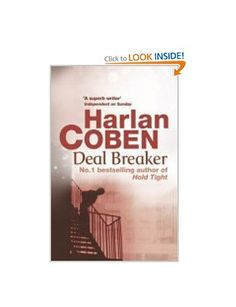 Deal Breaker: Amazon.co.uk: Harlan Coben: Books