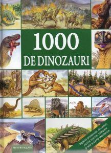 1000 de dinozauri - Editura Acvila: Varsta: 4+; O călătorie ştiinţifică în regatul dinozaurilor. Toate speciile celebre, de la primele reptile până la giganticii dinozauri, reptile marine sau înaripate. Peste 1.000 de imagini şi descrieri detaliate, mod de viaţă şi mediu înconjurător. Peste 300 de specii, locuri şi descoperitori, mediu de viaţa şi epocă, hrană, mărime corporală şi greutate. O carte de neînlocuit pentru orice admirator al dinozaurilor.