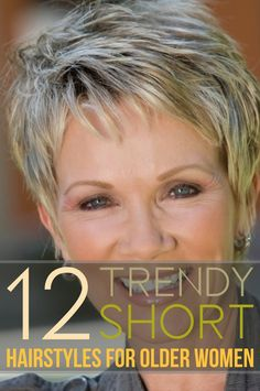 12 Trendy Short Hairstyles for Older Women You Should Try - Finding the easy hairstyle can be a real struggle over especially if you have short hair, fine - Short Hair Over 60, Short Hair Older Women, Hair Styles For Women Over 50, Haircut For Older Women, Short Grey Hair, Short Hairstyles For Thick Hair, Haircuts For Fine Hair, Haircut For Thick Hair, Short Hair Styles Easy