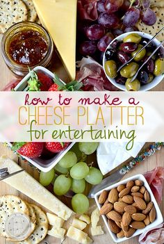 How to make a cheese platter.