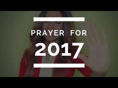 PRAYER FOR 2017 - YouTube