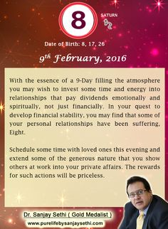 #Numerology predictions for 9th February'16 by Dr.Sanjay Sethi-Gold Medalist and World's No.1 #AstroNumerologist.
