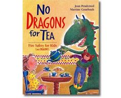 No Dragons for Tea: Fire Safety for Kids by Jean Pendziwol, Martine Gourbault (Illustrator). Fire Safety books for children. Fire Safety For Kids, Fire Safety Week, Family Safety, Child Safety, Fire Prevention Week, Miss Kindergarten, Fire Drill, Fire Breathing Dragon, Activities For Kids