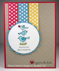 Sharon Burkert, Stampin' Up!, For the Birds