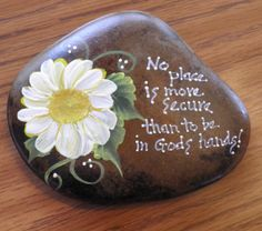 Hand painted Idaho Rock- Paper Weight-Garden Rock- Daisy- Secure in God's Hands