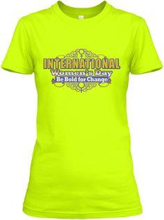 International Women's Day March 2017 Tee Safety Green Women's T-Shirt Front