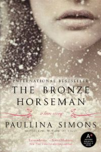 The Bronze Horseman   love this book...cannot put it down....it is huge tho...800 pages of love!!!