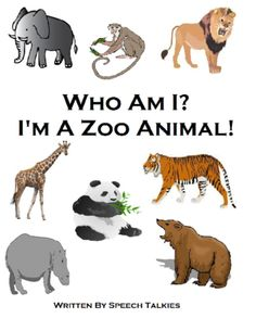 """Who Am I? I'm a Zoo Animal?""  Intteractive Zoo books with BW workbook from TheSpeechWhisperer on TeachersNotebook.com"