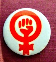 FEMALE EQUALITY SIGN  WITH FIST- Womens Liberation September1968 Pinback Button