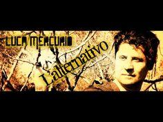 Luca Mercurio * L'alternativo  (Official Video)