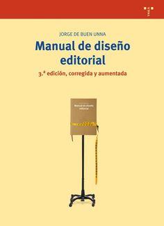 Manual de diseño editorial, de Jorge de Buen Unna