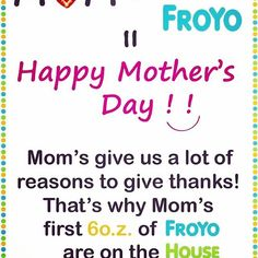❤️ to all mothers! 6oz free to moms on Mother's Day #froyo #mothersday #mother #love #treatyoself #buylocal