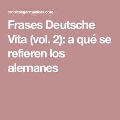 Frases Deutsche Vita (vol. 2): a qué se refieren los alemanes