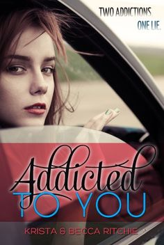Addicted series - (Book#1 Addicted to You) - Krista Ritchie, Becca Ritchie. Wow. Different type of story. Had to finish it in one sitting.