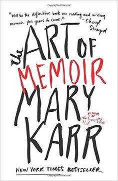 The Art of Memoir: Mary Karr: | See link for description.
