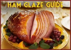Give your ham the perfect glaze with these quick tips.