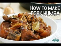 Pork Pata Humba slowly cooked until tender and flavorful. Braised pork hock with a sweet and savory sauce that goes perfectly well with steamed rice! Humba Recipe Pork, Pork Recipes, Cooking Recipes, Filipino Food, Filipino Recipes, Pork Hock, Banana Blossom, Gluten Free Banana, Braised Pork