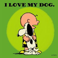 Me and Snoopy Snoopy Love, Snoopy And Woodstock, Happy Snoopy, Snoopy Quotes, Dog Quotes, Dog Sayings, I Love Dogs, Puppy Love, Pekinese