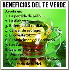 Beneficios del té verde. #salud #té #remediosnaturales