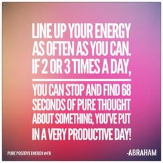 Line up your energy