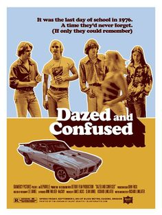 Dazed and Confused A must see coming of age, stoner movie. Movie Poster Art, Film Posters, Poster Wall, Old Movies, Great Movies, Vintage Movies, Movies Showing, Movies And Tv Shows, Dazed And Confused Movie