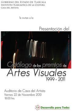 catalogo premios tlaxcala 01 La Casa del Artista invita a la presentación del Catálogo de los Premios de Artes Visuales 1999 2011...