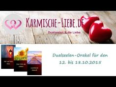 Dualseelen-Orakel für die Woche vom 12. bis 18.10.2015 ♥   Karmische-Liebe.de