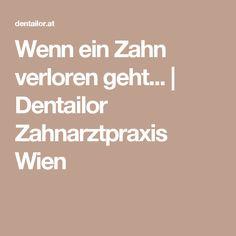 Wenn ein Zahn verloren geht... | Dentailor Zahnarztpraxis Wien Local Dentist Office