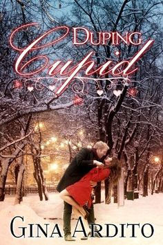 Duping Cupid (A Valentine's Day Short Story) by Gina Ardito, http://www.amazon.com/gp/product/B00BACJD1E/ref=cm_sw_r_pi_alp_kAQdrb0HGKDBY