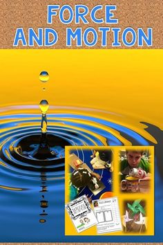 3 WEEKS LESSON PLANS on Force and Motion for the K-1 Classroom. Kindergarten and first grade students can easily learn about push and pull motions using these inquiry lessons, suggested links, and collect data in the journal for science. They always have