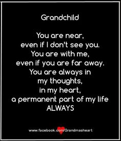 Know Matter The Distance Of Our Grandchildren....They Are In Our Hearts Always!!! ♡