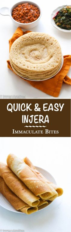 Injera – Quick and Easy Spongy, Crepe-like flatbread- Slightly Sour, Slightly Sweet and Utterly Addictive.