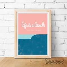 Life is a beach Print - Surf printable - Wave print - Surf decoration - Printable artwork - Calligraphy - Instant download http://etsy.me/2B9ANi5 #art #drawing #blue #pink #inspirationalprint #beach #surf #lifeisabeach #surfing