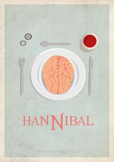 Minimalist Movie Poster: Hannibal by builttofail