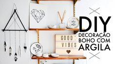 DIY: DECORAÇÃO BOHO/TUMBLR COM ARGILA