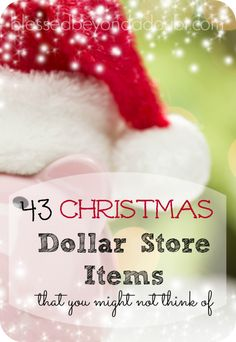 The TOP 43 Christmas Deals Dollar Store Items that you might not think of!