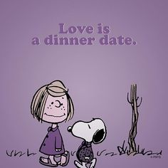 Love is a dinner date.