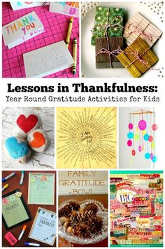 Lessons in Thankfulness: Year Round Gratitude Activities for Kids. Remembering to take time throughout the whole year to cultivate gratitude in the home is important. When we teach and model gratitude to our children it can help them find greater happiness in life.