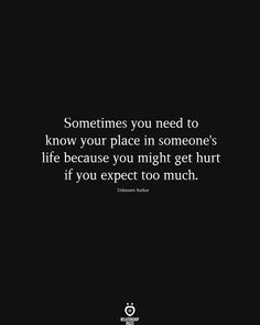 Sometimes You Need To Know Your Place In Someone's Life