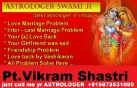 VASHIKARAN GURU JI INDIA NO. 1 ATROLOGER online service world famous love marriage spacilist VIKRAM SHASTRI is a very expert & world famous gold medalist..H