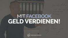 Mit Facebook Geld verdienen - 4 Möglichkeiten für ein Business
