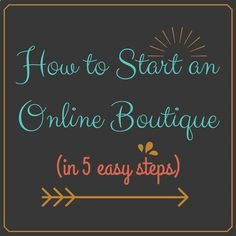 How to start an online boutique in 5 easy steps.