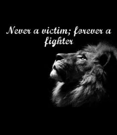 Victims think DEFEAT! Proverbs says, For as he thinks in his heart, so is he! Claiming victory, never a victim! Grateful for God's word! Lion Quotes, Me Quotes, Motivational Quotes, Inspirational Quotes, Great Quotes, Quotes To Live By, Leadership, Warrior Quotes, Wise Words