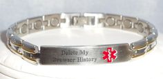 Delete My Browser History Medicalert Bracelet