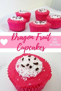 Dragon Fruit Cupcakes for National Cake Day    The Small Adventurer