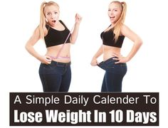 A Simple Daily Calender To Lose Weight In 10 Days - Weight Loss Diet Ideas Meal Plans To Lose Weight, Losing Weight Tips, Weight Loss Tips, How To Lose Weight Fast, Reduce Weight, Weight Loss Before, Fast Weight Loss, Weight Loss Routine, Burn Belly Fat