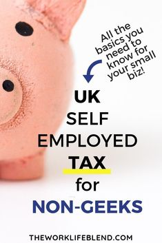 UK Self employed tax for small business owners. For some of us tax can be super scary. This post takes you through the UK taxes. Small Business Uk, Starting Your Own Business, Business Tips, Online Business, Etsy Business, Business Quotes, Business Planning, Make Money Blogging, How To Make Money