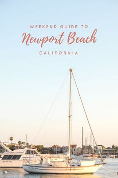 A Weekend Guide to Newport Beach, California | You can kick back and relax on some of California's most beautiful beaches and enjoy fine dining in the evening, or gear up for a weekend full of hiking, surfing and high adventure. There are so many things to do in Newport Beach for every type of traveler!